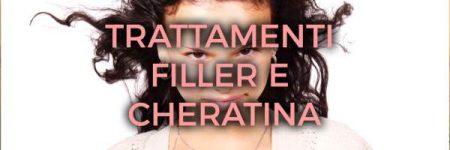 Trattamenti Filler e Cheratina